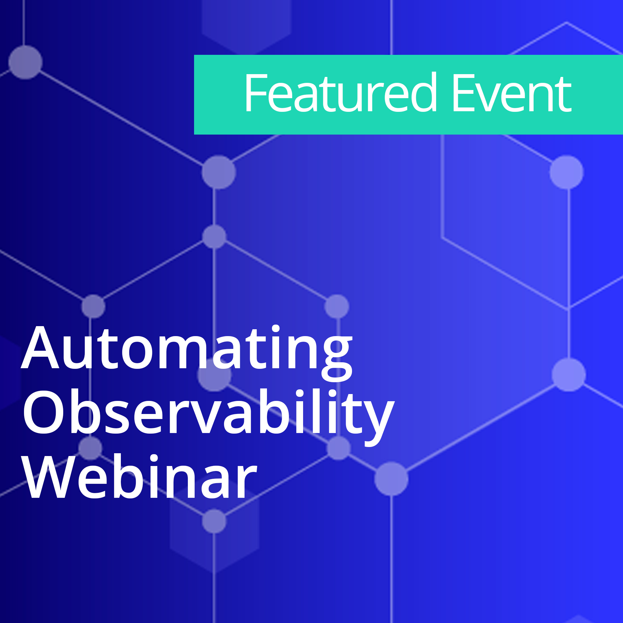 Automating Observability